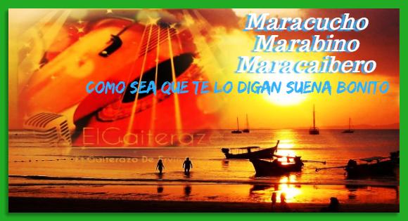 DICCIONARIO MARACUCHO -VER AQUÍ