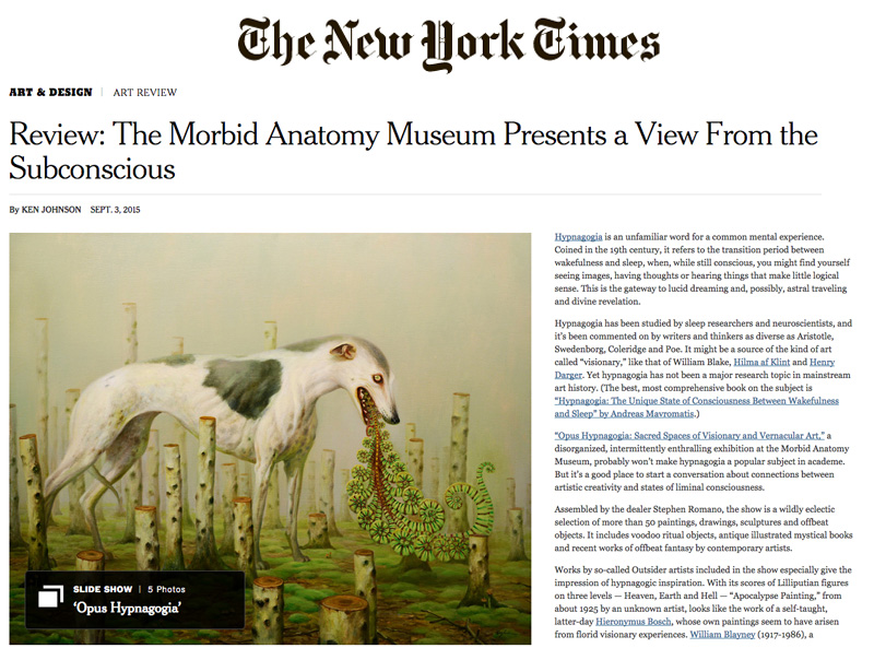 http://www.nytimes.com/2015/09/04/arts/design/review-the-morbid-anatomy-museum-presents-a-view-from-the-subconscious.html?action=click&contentCollection=Art%20%26%20Design&pgtype=imageslideshow&module=RelatedArticleList&region=CaptionArea&version=SlideCard-1