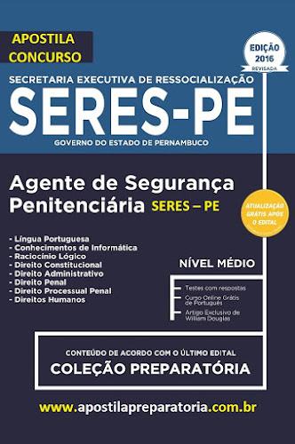Apostila Secretaria Executiva de Ressocialização - Seres PE Agente de Segurança