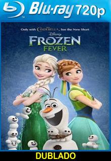 Assistir Frozen Febre Congelante Dublado