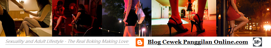 Cewek Panggilan Online Blog Official for Website CewekPanggilanOnline.com