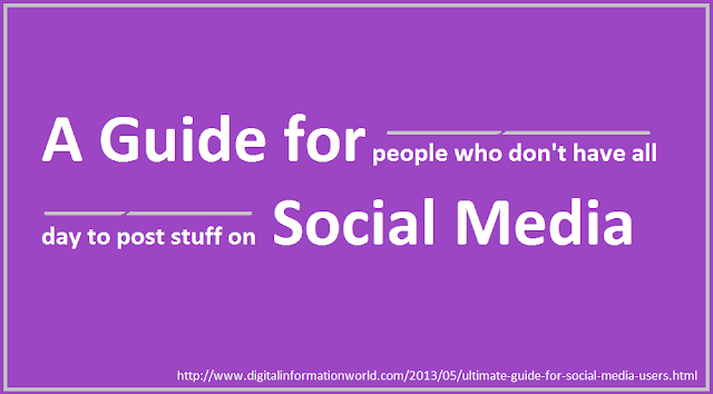 A Guide For People Who Don't Have All Day To Post Stuff On Social Media : Be Good At Social Media Without Trying - image 2