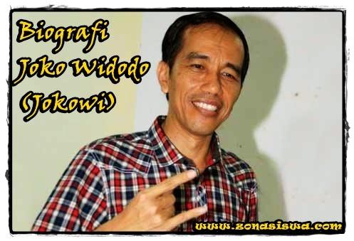 Biografi Singkat Jokowi | www.zonasiswa.com