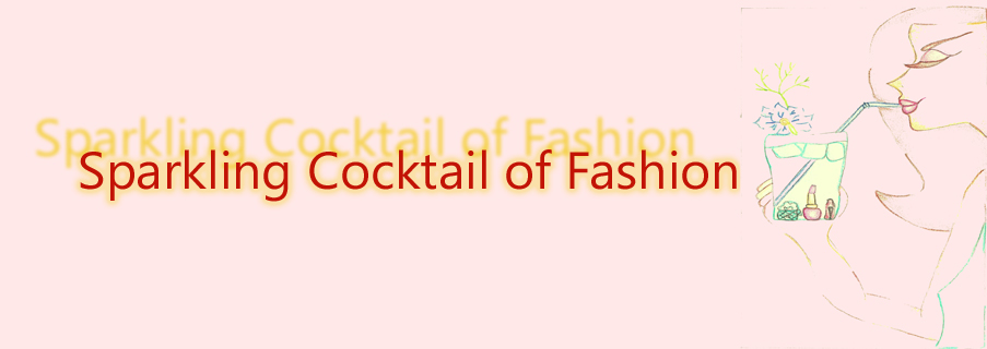 Sparkling Cocktail of Fashion