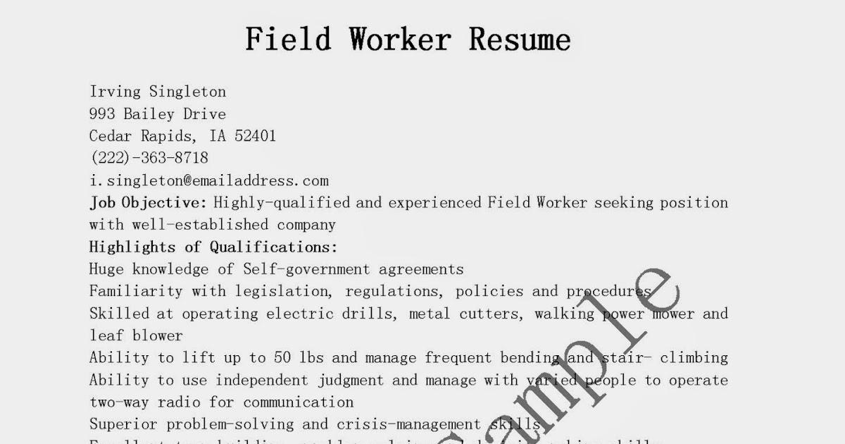 resume samples  field worker resume sample