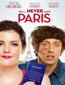 We'll Never Have Paris (2014)