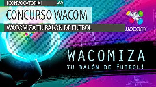 """Concurso WACOM. """"Wacomiza tu balón de Fútbol"""""""