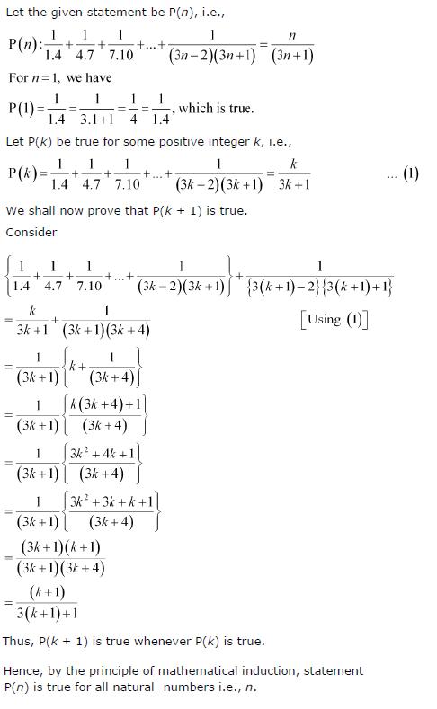 1/1.4 + 1/4.7+1/7.10 +… + 1/(3 n − 2)(3 n + 1) = n/(3 n + 1)
