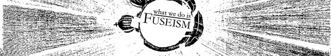 Fuseism