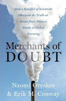 Naomi Oreskes Eric Conway Merchants of Doubt