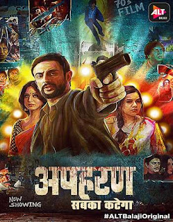 Apharan 2018 Hindi S01 All Episodes (Complete) HDRip 720p