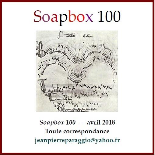 SOAPBOX 96, 97, 98, 99 & 100, FEUILLETS DE L'UMBO, ART & POÉSIE, AVRIL 2018