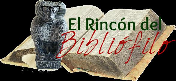 El rincón del bibliófilo 𓏜𓏜𓏜