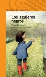 LOS AGUJEROS NEGROS--YOLANDA REYES