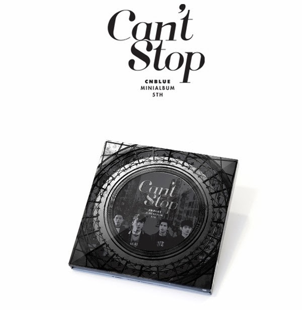 [OPEN PO] CNBLUE 5TH MINI ALBUM - CAN'T STOP {JILID 2}