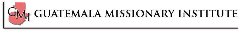 Guatemala Missionary Institute