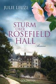 http://www.randomhouse.de/Taschenbuch/Sturm-ueber-Rosefield-Hall-Roman/Julie-Leuze/e462250.rhd