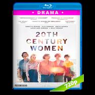 Mujeres del siglo XX (2016) BRRip 720p Audio Dual Latino-Ingles
