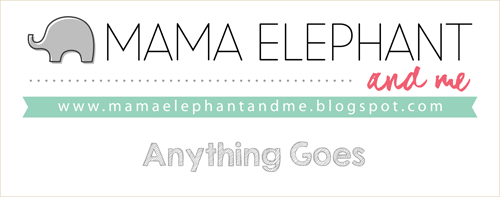 Mama Elephant October Challenge - Anything Goes