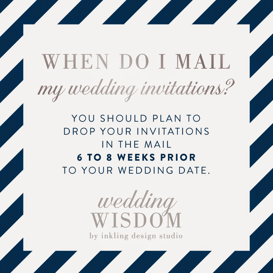 Inkling design studio july 2014 when do i mail my wedding invitations monicamarmolfo Image collections