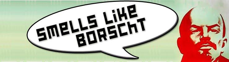 Smells Like Borscht