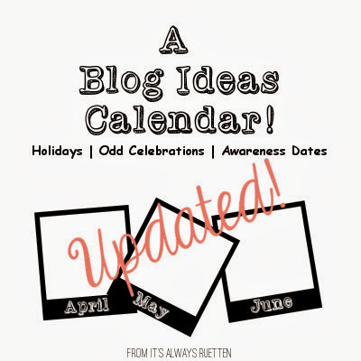 Need ideas for blogging? Check out this helpful calendar of events to blog about!