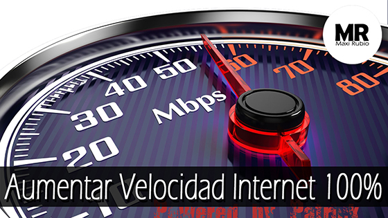 Truco para aumentar la velocidad del internet