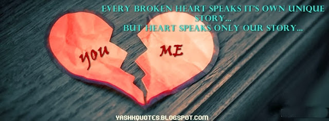 Yash Quotes Every Broken Heart Story Fb Cover