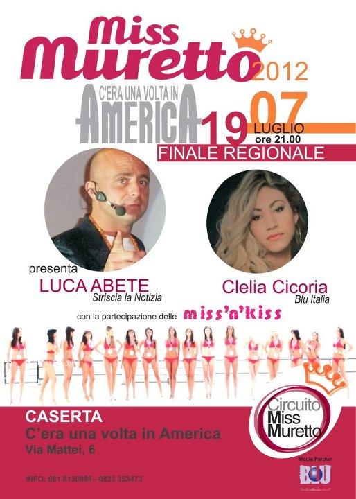 Solo caserta eventi e sagre miss muretto 2012 finale for Piscina c era una volta in america caserta