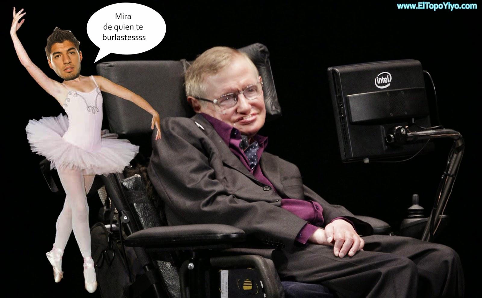 mira de quien te burlaste luis suarez vs Stephen Hawking
