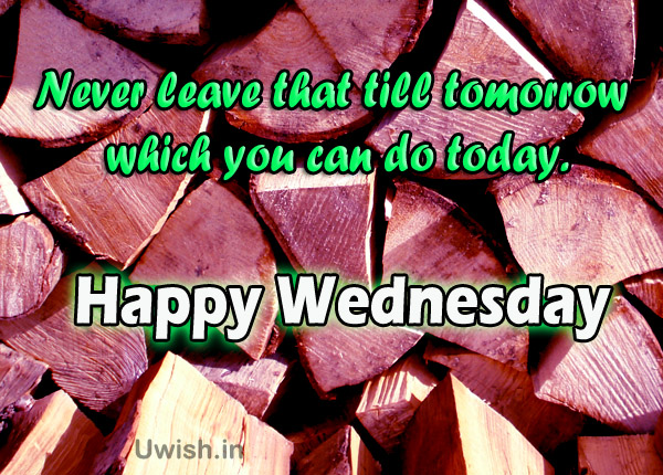 Happy Wednesday with Quotes e greeting cards and wishes.