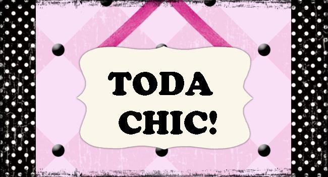 TODA CHIC!