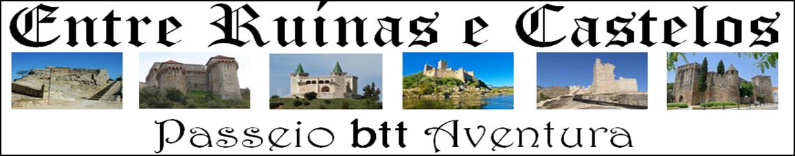 Entre Ruínas e Castelos