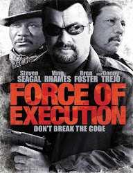 Force of Execution (2013) [Latino]
