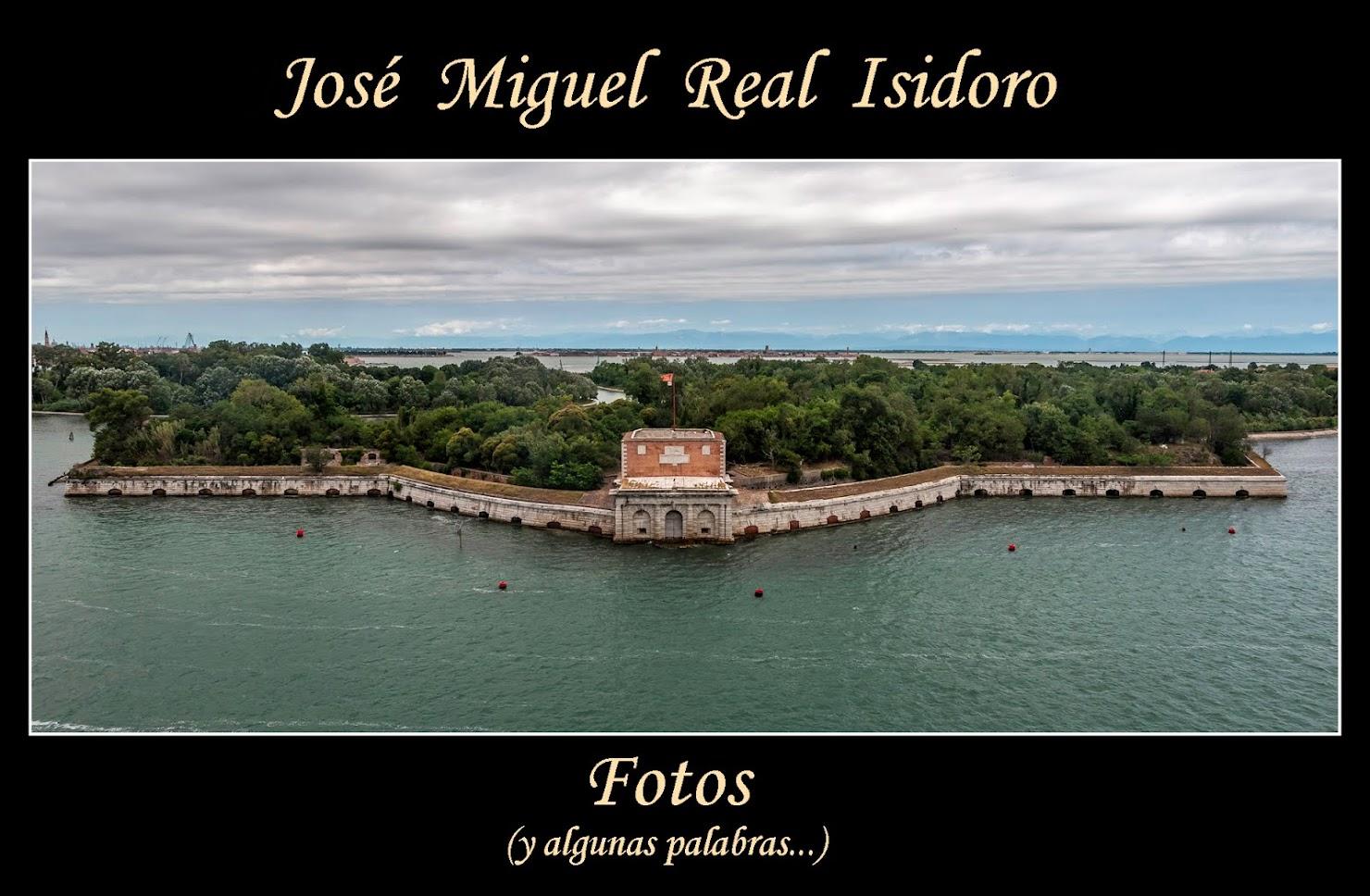 José Miguel Real Isidoro.                                 Fotos... (y algunas palabras)