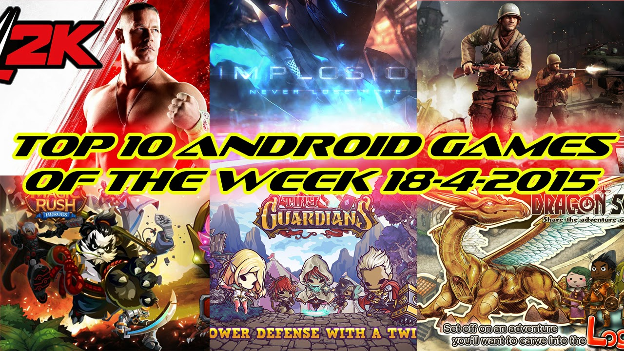 TOP 10 BEST NEW ANDROID GAMES OF THE WEEK - 18th April 2015