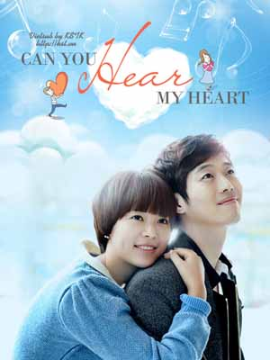 Lắng Nghe Con Tim - Can You Hear My Heart (2011)