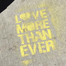 """Love more than ever."" Message from below."