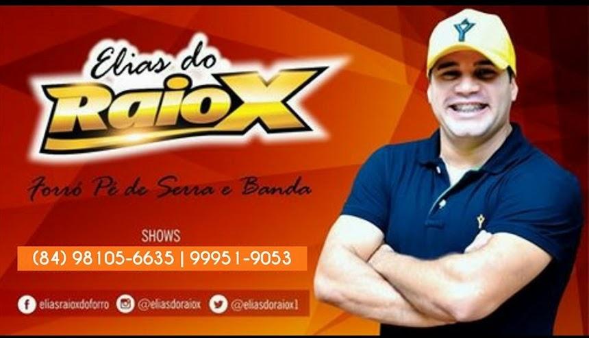 """ELIAS DO RAIO """"X"""""""