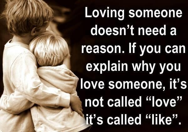 loving someone doesn t need a reason if you can explain why you love ...