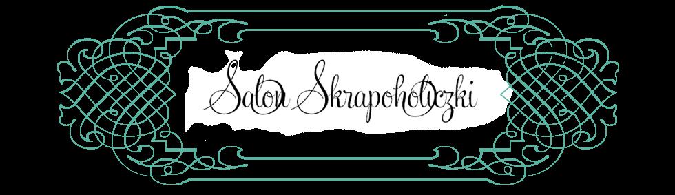 Salon Skrapoholiczki