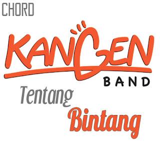 Lirik dan Chord(Kunci Gitar) Kangen Band ~ Tentang Bintang