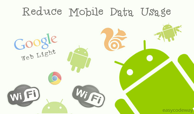 How To Reduce Mobile Data Usage In Android