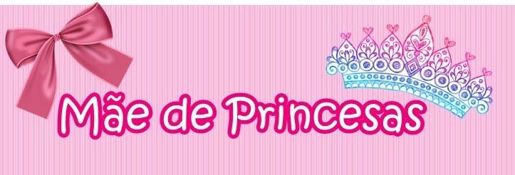 Mãe de princesas