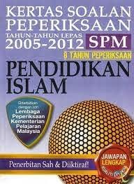 Koleksi Soalan Peperiksaan Percubaan Pendidikan Islam SPM 2013