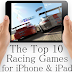 Top 10 Most-Played iOS Racing Games 2014 for iPhone, iPad & iPod Touch