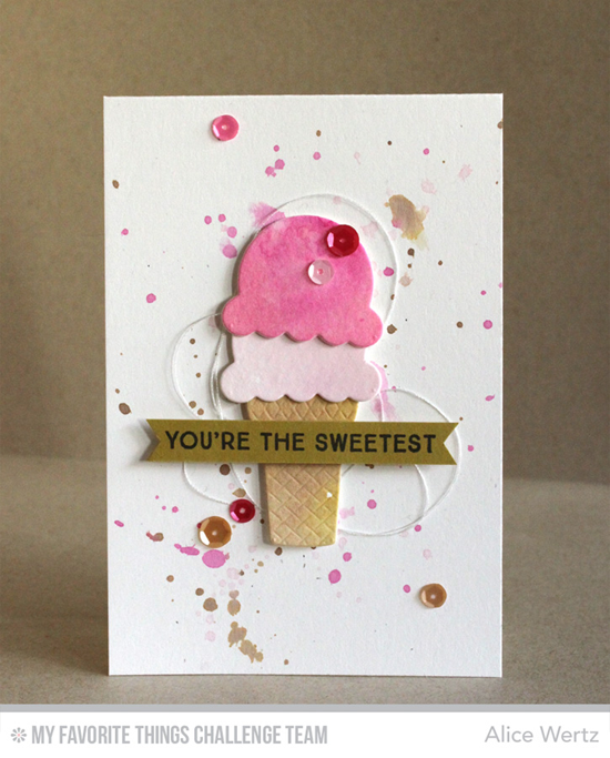 You're the Sweetest Card by Alice Wertz featuring the Lisa Johnson Designs You're the Sweetest stamp set and Sweet Treats Die-namics