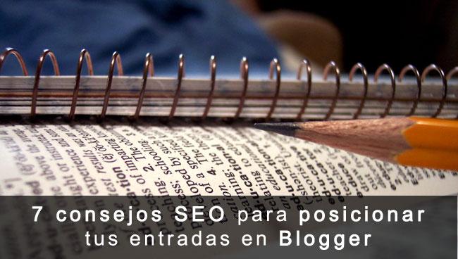 Consejos seo para posicionar artículos o entradas en Blogger
