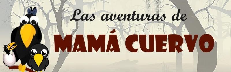 Las aventuras de Mamá Cuervo