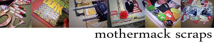mothermack scraps